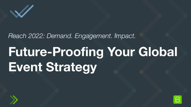 Future-Proofing Your Global Event Strategy
