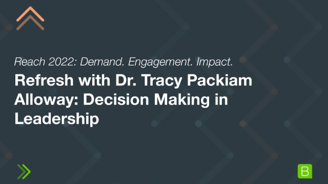 Refresh with Dr. Tracy Packiam Alloway: Decision Making in Leadership