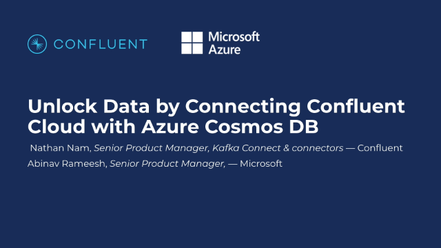 Unlock Data by Connecting Confluent Cloud with Azure Cosmos DB
