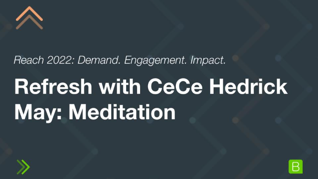 Refresh with CeCe Hedrick May: Meditation