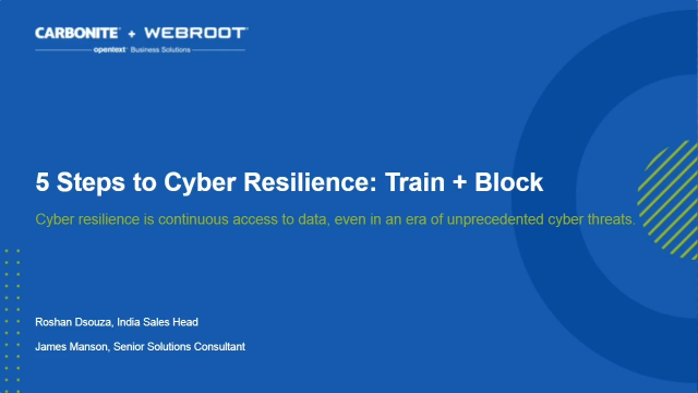 Part 2: 5 Steps to Cyber Resilience - Train + Block