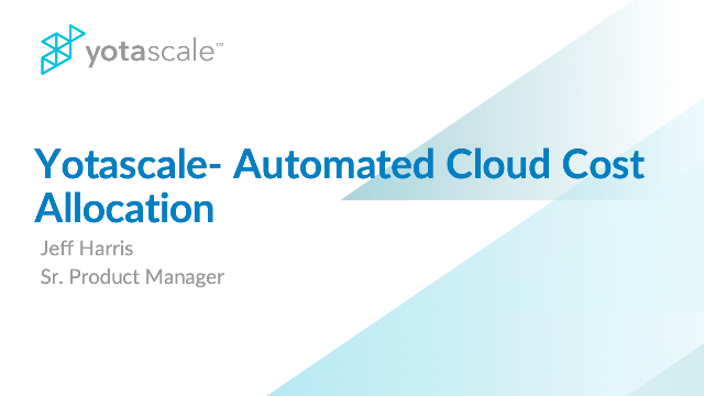 Yotascale - Automated Cloud Cost Allocation