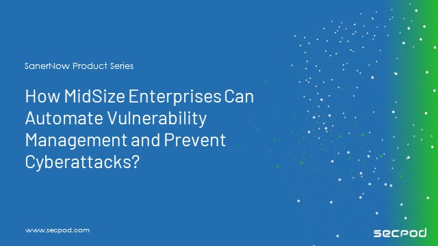 How can SMEs combat cyberattacks through automated vulnerability management?