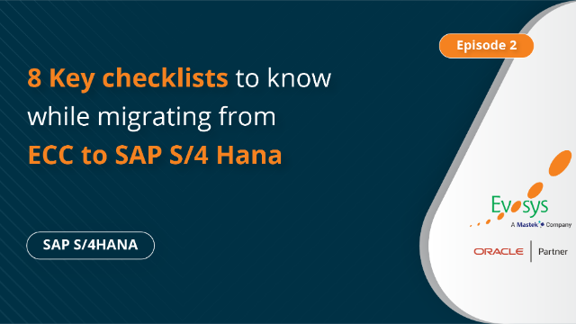 Episode 2  8 Checklist to know while migrating from ECC to SAP S/4 Hana