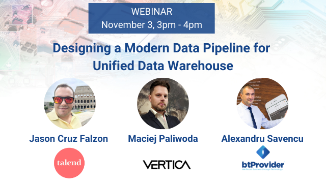 Designing a Modern Data Pipeline for Unified Data Warehouse - Talend and Vertica