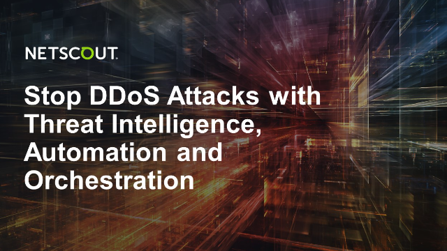 Stop DDoS Attacks with Threat Intelligence, Automation & Orchestration
