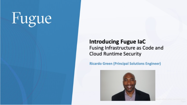 Fusing IaC and Cloud Runtime Security: An Intro to Fugue Infrastructure as Code