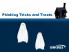 Phishing Tricks and Treats