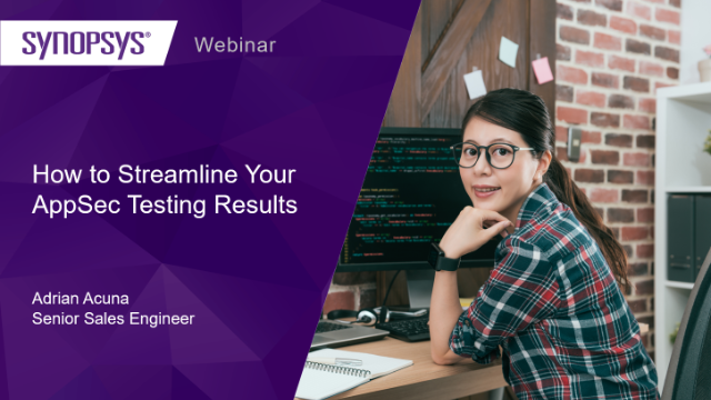 How to Streamline Your AppSec Testing Results