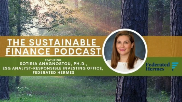 EP 123: Federated Hermes' Sophisticated Approach to ESG Risk & Opportunity