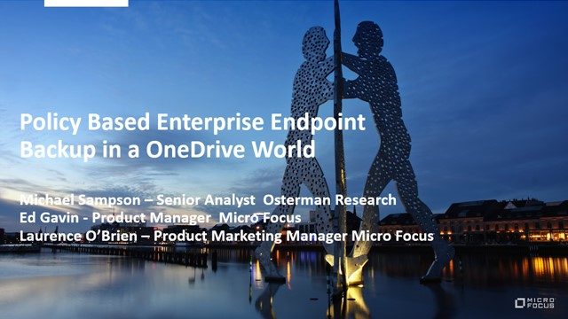 Business Case: Policy Based Enterprise Endpoint Backup in a OneDrive World