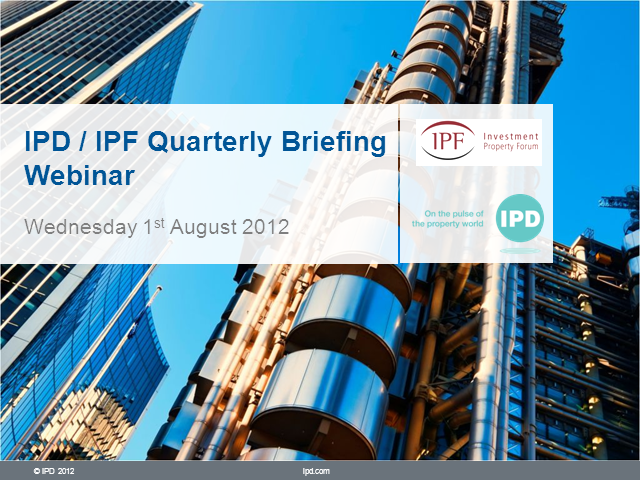 IPD / IPF Quarterly Webinar Briefing