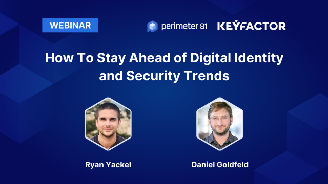 How To Stay Ahead of Digital Identity and Security Trends
