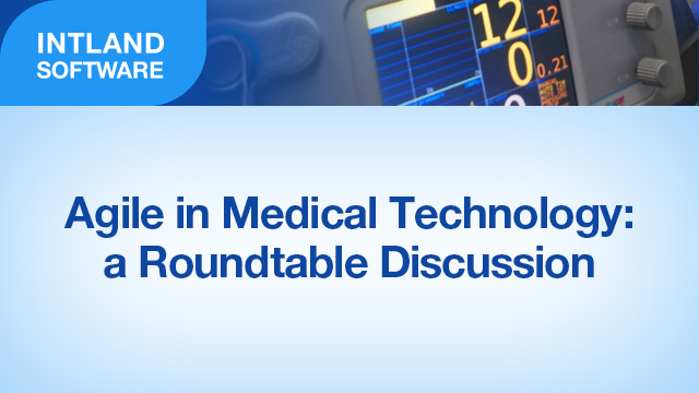 Agile in Medical Technology: a Roundtable Discussion