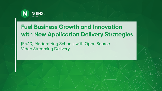 [Ep.10] Modernizing Schools with Open Source Streaming Delivery