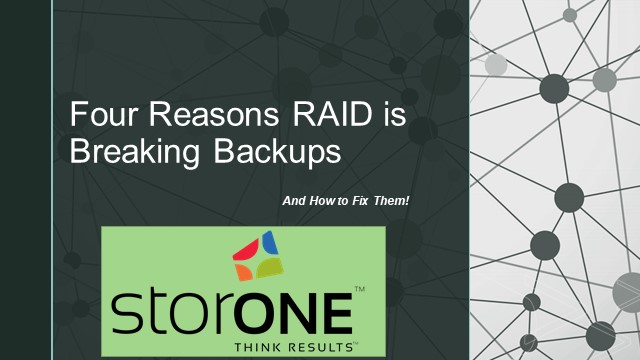 4 Reasons RAID is Breaking Backups and How to Fix Them