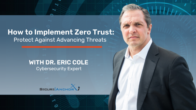 How to Implement Zero Trust: Protect Against Advancing Threats