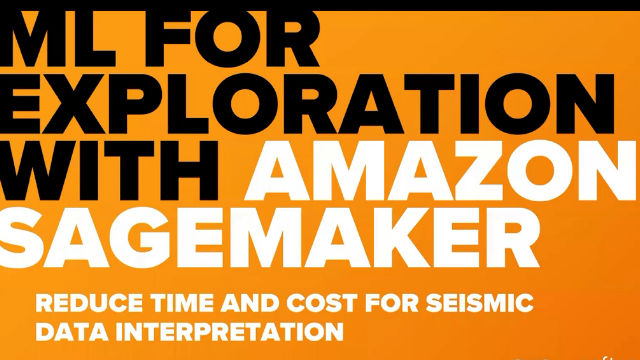 ML for Exploration with Amazon Sagemaker