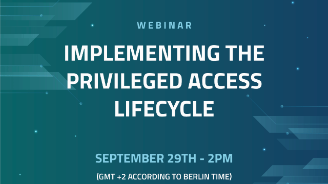 Implementing the Privileged Access Lifecycle