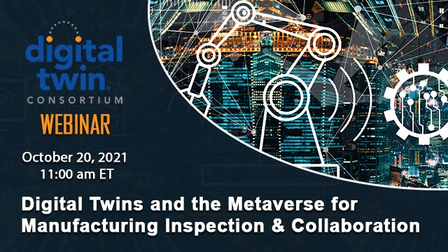 Digital Twins and the Metaverse for Manufacturing Inspection & Collaboration