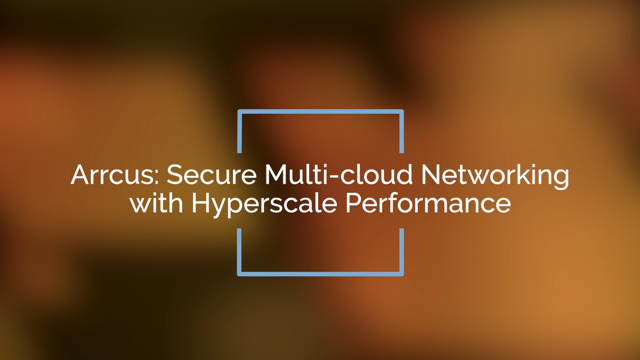 Secure Multi-Cloud Networking with Hyperscale Performance