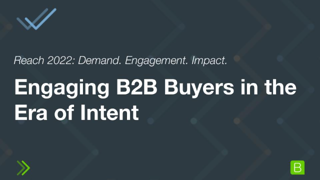 Engaging B2B Buyers in the Era of Intent