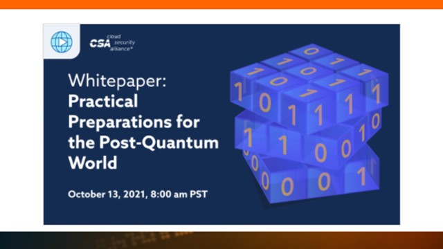 Whitepaper: Practical Preparations for the Post-Quantum World