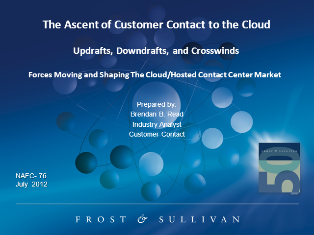 The Ascent of Customer Contact Solutions to the Cloud