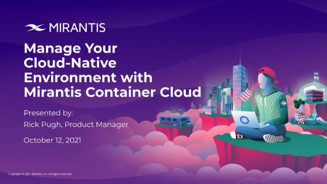 Manage your cloud-native container environment with Mirantis Container Cloud