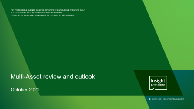 Insight's quarterly multi-asset review and outlook | October 2021