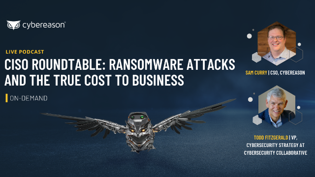 CISO Roundtable - The True Cost of Ransomware Attacks