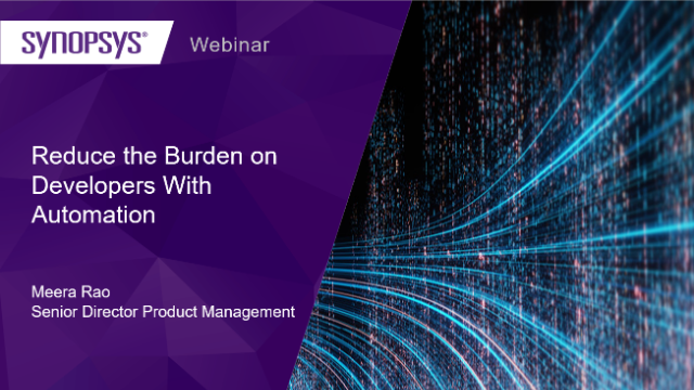 Reduce the Burden on Developers With Automation