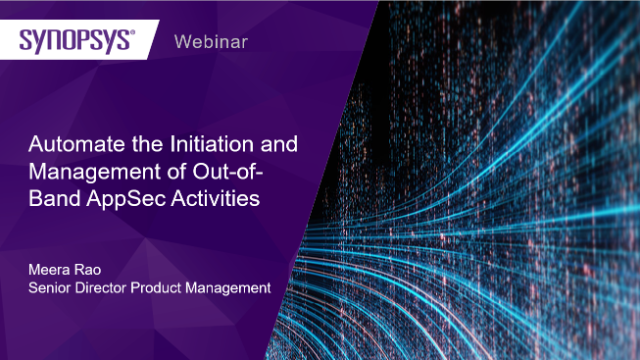 Automate the Initiation and Management of Out-of-Band AppSec Activities