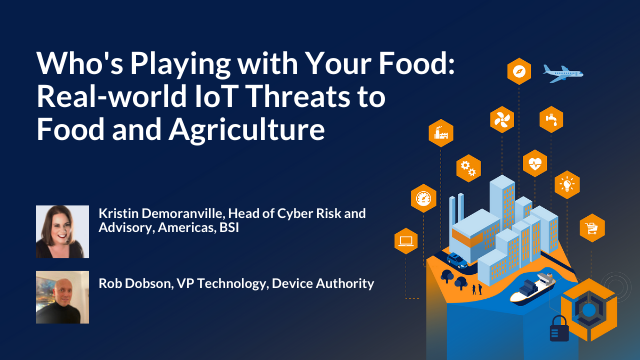 Who's Playing with Your Food: Real-world IoT Threats to Food and Agriculture