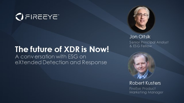 ESG & FireEye - The future of XDR is Now!
