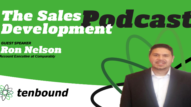 Ep 187  Ron Nelson - From Sales Development Manager to AE: A Career Path