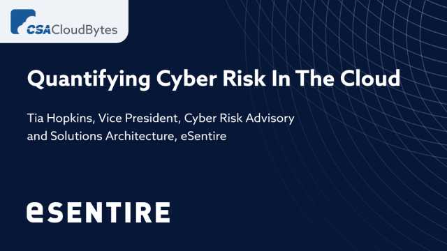 Quantifying Cyber Risk In The Cloud