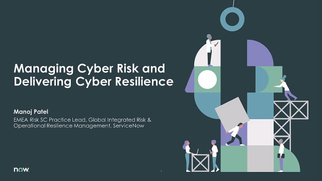 Managing Cyber Risk, Delivering Cyber Resilience