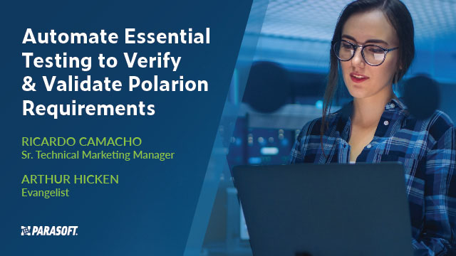 Automate Essential Testing to Verify & Validate Polarion Requirements