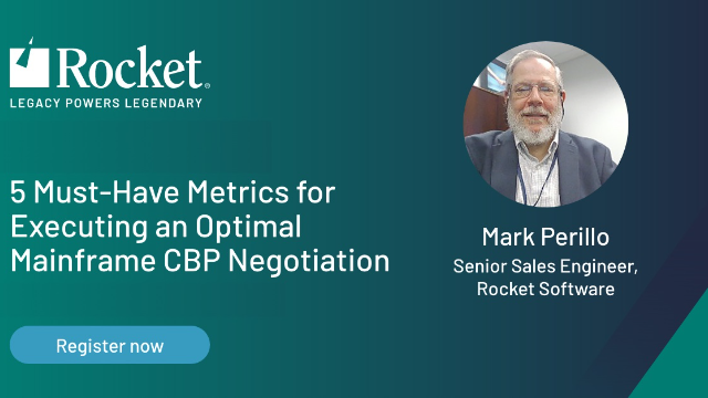 5 Must-Have Metrics for Executing an Optimal Mainframe CBP Negotiation