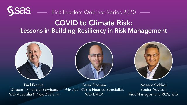 COVID to Climate Risk: Lessons in Building Resiliency in Risk Management