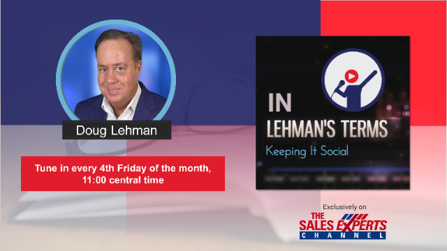 In Lehman's Terms - Episode 9 - Visual Elements and Social Watching for Sales