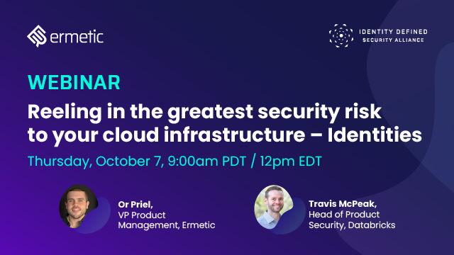 Reeling in the Greatest Security Risk to Your Cloud Infrastructure – Identities