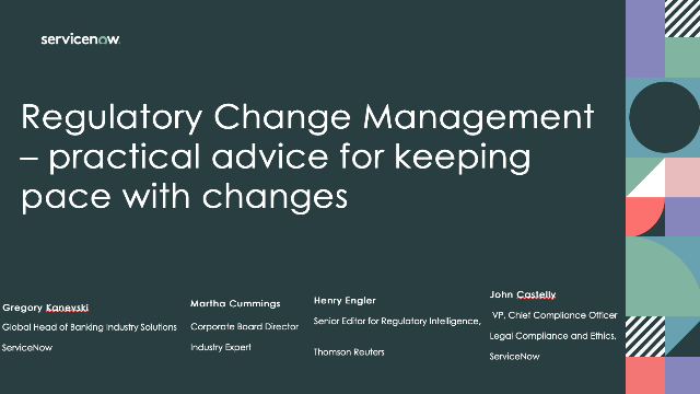 Regulatory Change Management – practical advice for keeping pace with changes