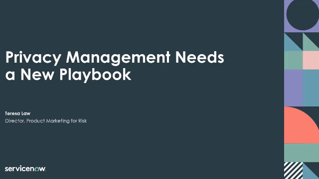 Privacy Management Needs a New Playbook