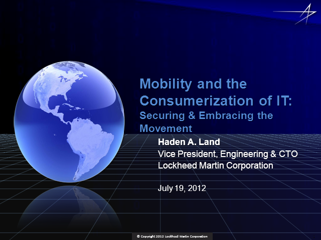 Mobility and the Consumerization of IT: Securing & Embracing the Movement