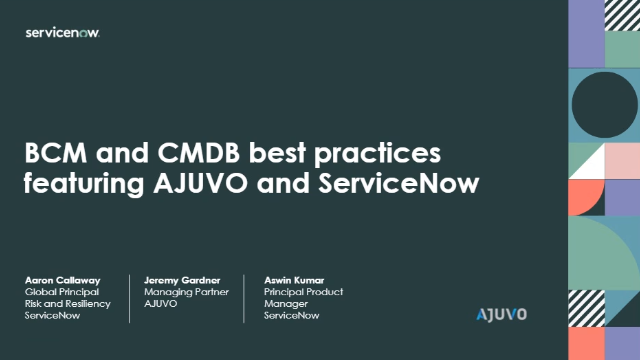 BCM and CMDB best practices featuring Ajuvo and ServiceNow
