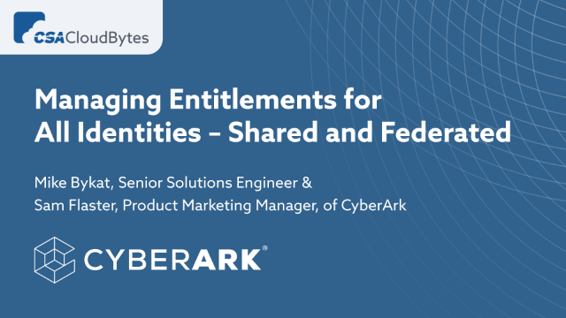 Managing Entitlements for All Identities – Shared and Federated