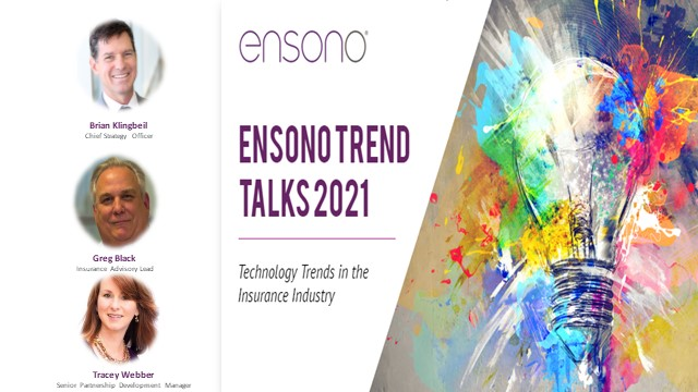Ensono Trend Talks | Technology Trends That are Changing the Insurance Industry