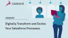 Digitally Transform and Evolve Your Salesforce Processes